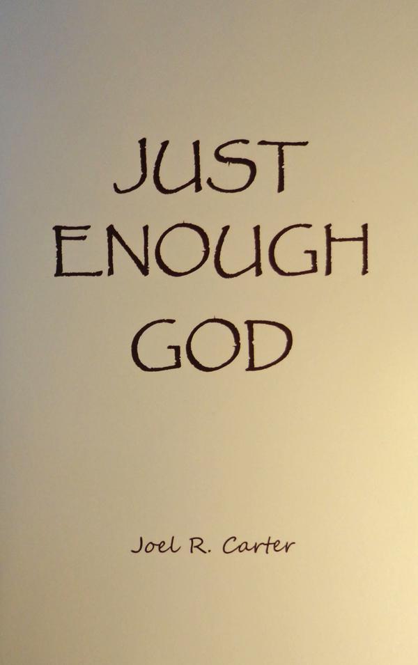 Just Enough God