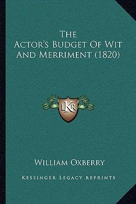 The Actor's Budget of Wit and Merriment (1820)