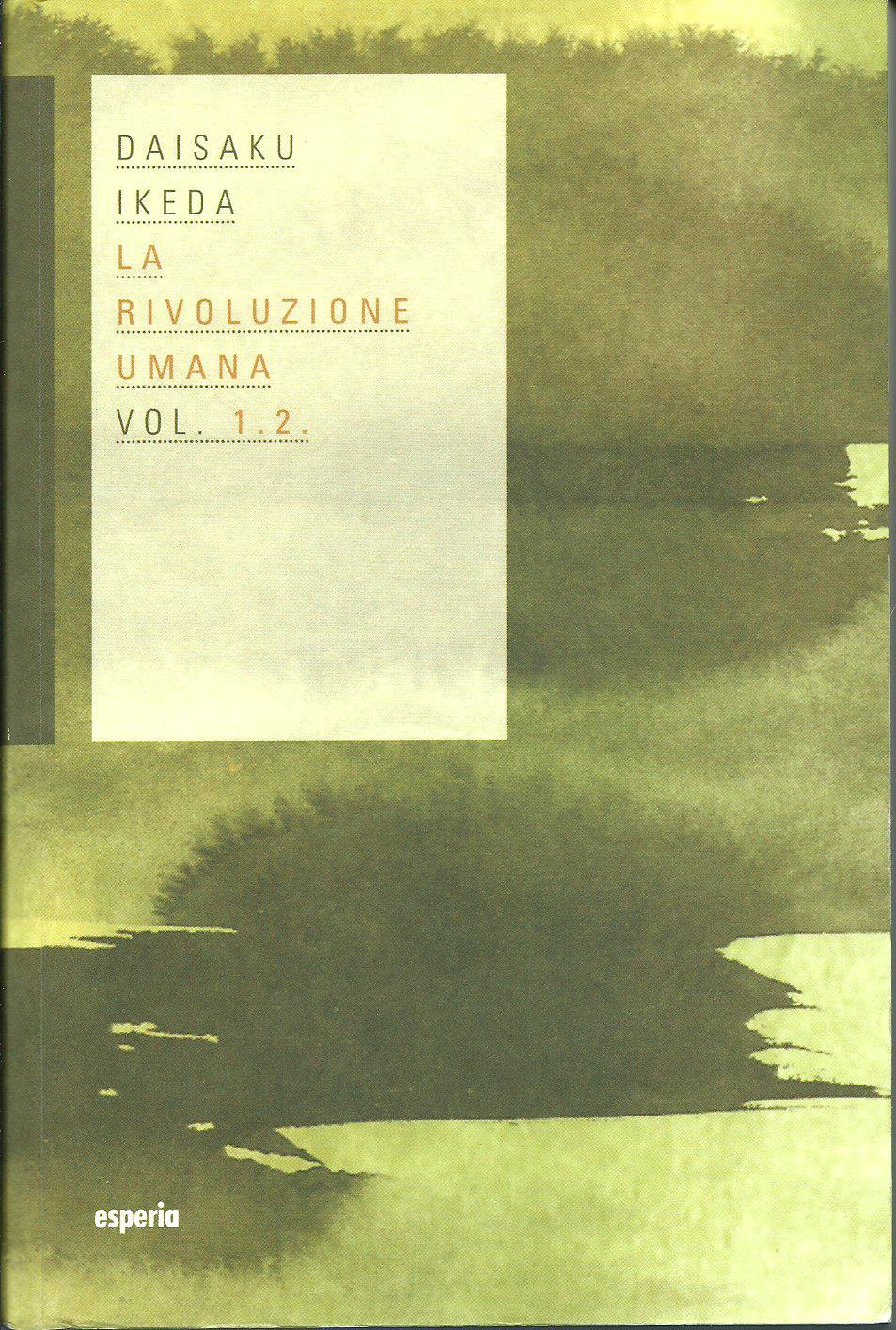 La rivoluzione umana vol. 1-2