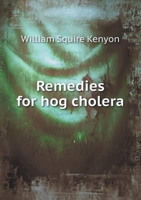 Remedies for Hog Cholera