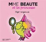 Mme Beauté et la princesse