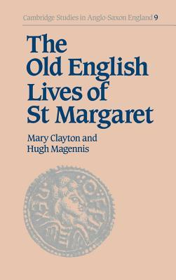 The Old English Lives of St. Margaret