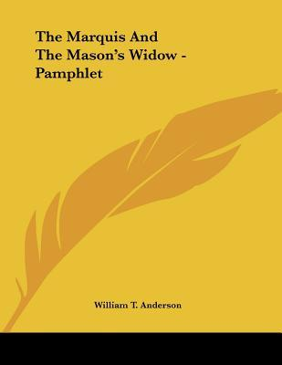 The Marquis and the Mason's Widow