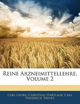 Reine Arzneimittellehre, Volume 2