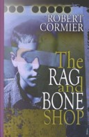 Thorndike Young Adult - Large Print - The Rag and Bone Shop
