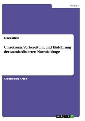 Umsetzung, Vorbereitung und Einführung der standardisierten Notrufabfrage