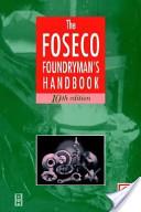 Foseco Foundryman's Handbook