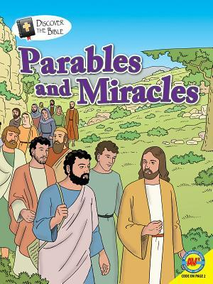 Parables and Miracles