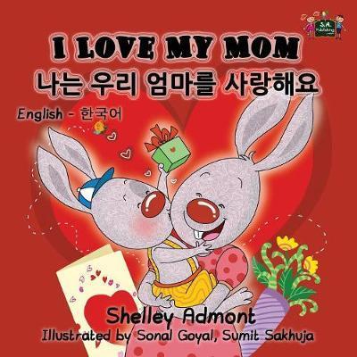 I Love My Mom (English Korean, korean childrens books)