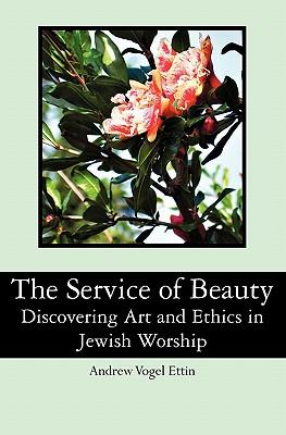 The Service of Beauty