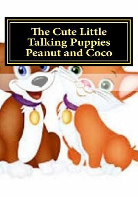 The Cute Little Talking Puppies Peanut and Coco