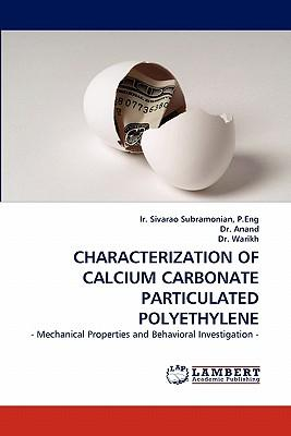CHARACTERIZATION OF CALCIUM CARBONATE PARTICULATED POLYETHYLENE