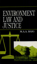 Environment, Law And Justice