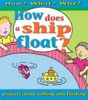 Why Does a Ship Floa...
