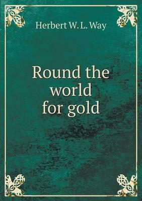 Round the World for Gold