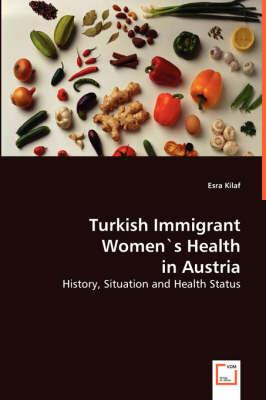 Turkish Immigrants Women's Health in Austria