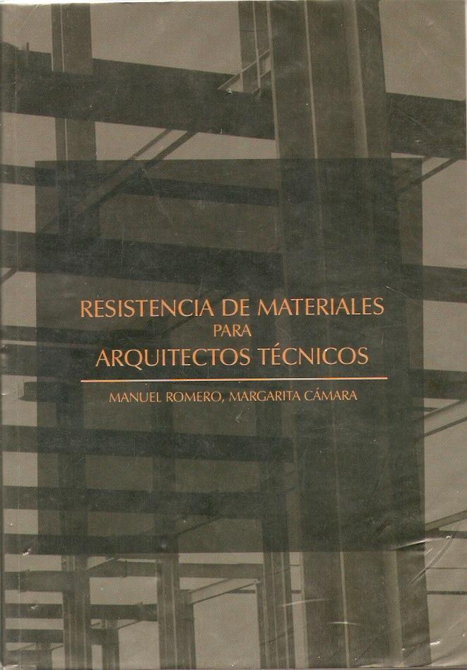 Resistencia de materiales para arquitectos técnicos