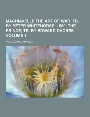 Machiavelli Volume 1