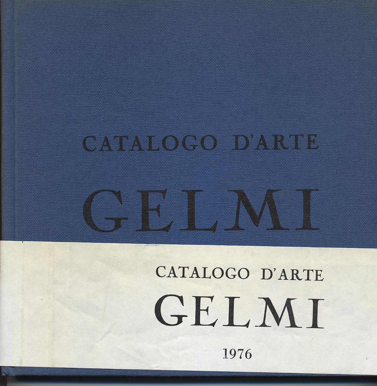 Catalogo d'arte Gelmi 1976