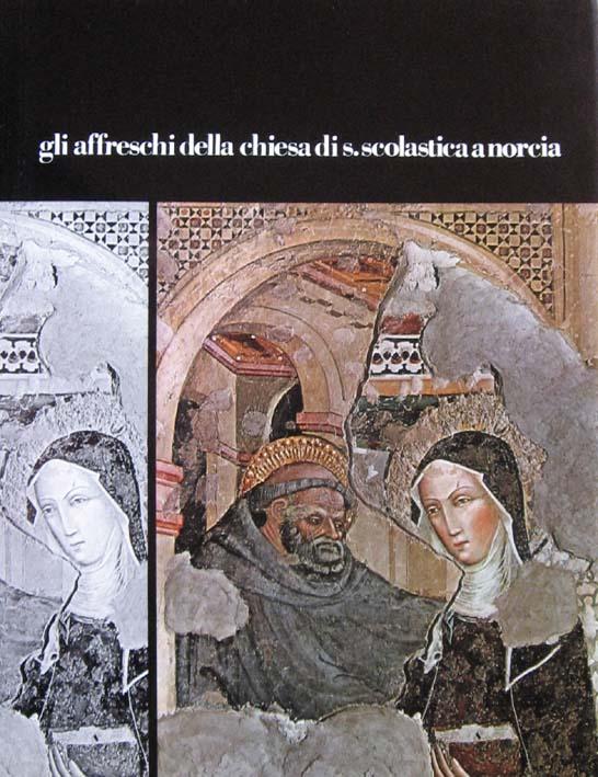 Gli affreschi della chiesa di S. Scolastica a Norcia