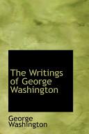 The Writings of George Washington