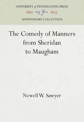 The Comedy of Manners from Sheridan to Maugham