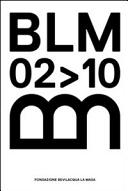 BLM0210. Fondazione Bevilacqua La Masa. Ediz. multilingue