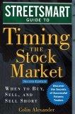 Streetsmart Guide to Timing the Stock Market