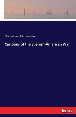 Cartoons of the Spanish-American War