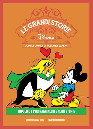 Le grandi storie Disney - L'opera omnia di Romano Scarpa vol. 16