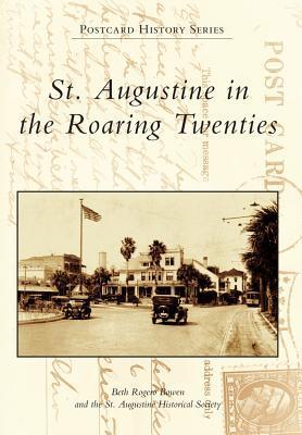 St. Augustine in the Roaring Twenties