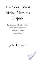 The South West Africa/Namibia Dispute