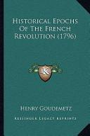 Historical Epochs of the French Revolution