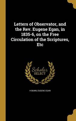 LETTERS OF OBSERVATOR & THE RE