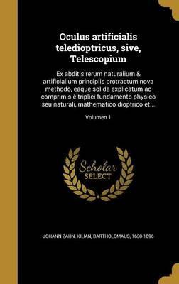 LAT-OCULUS ARTIFICIALIS TELEDI