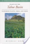 Plants of the Tahoe Basin
