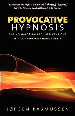 Provocative Hypnosis