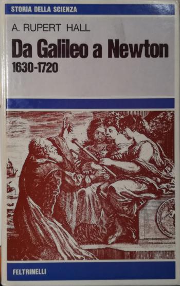 Da Galileo a Newton (1630-1720)