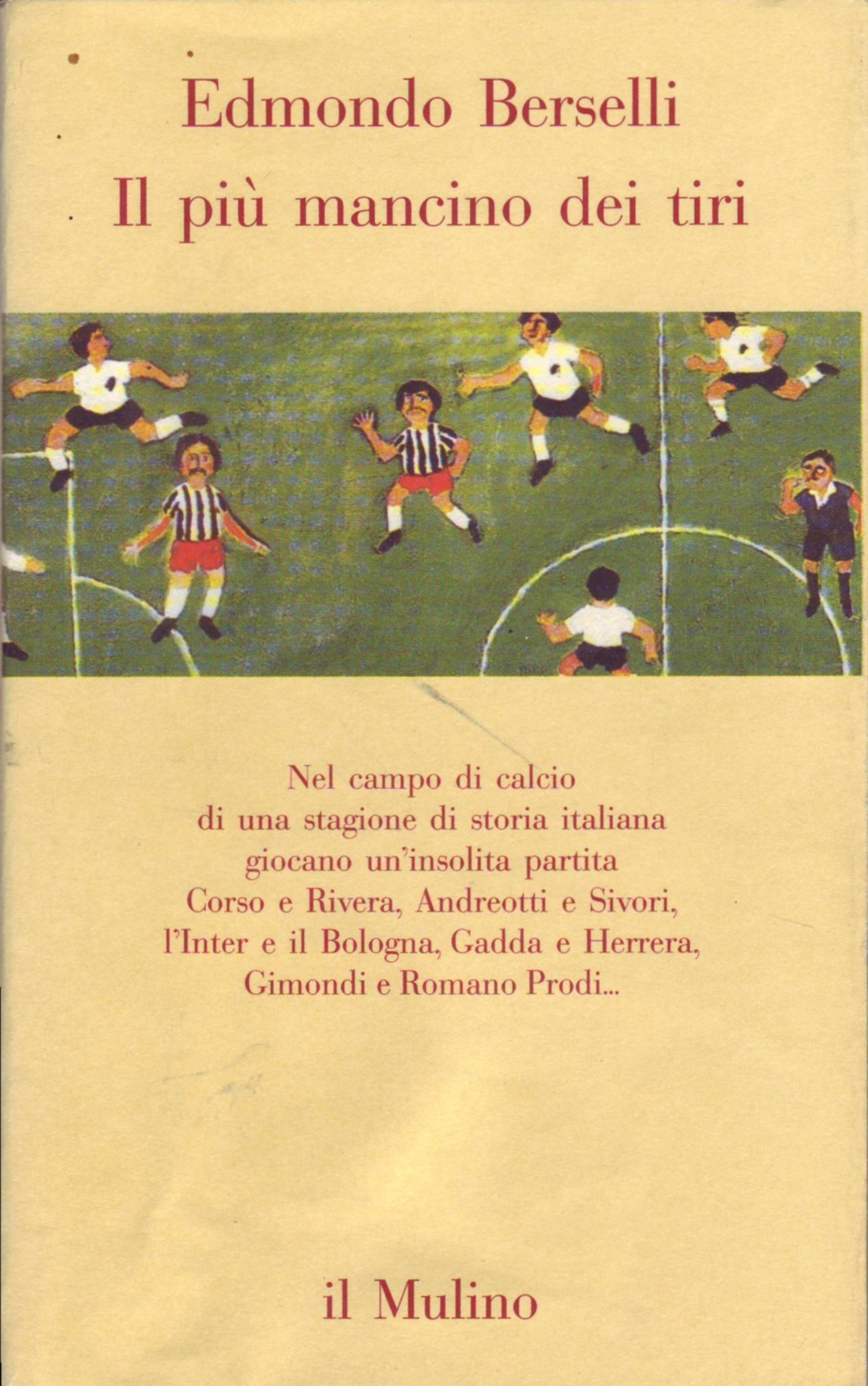 Un libro di Edmondo Berselli per spiegare la serie A | Numerosette Magazine