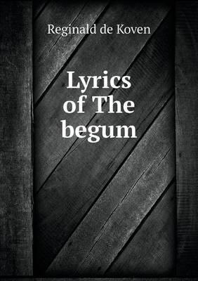 Lyrics of the Begum