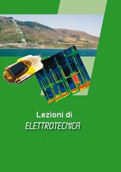 Lezioni di elettrotecnica - Volume 1