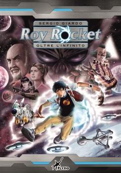 Roy Rocket - Oltre l'infinito