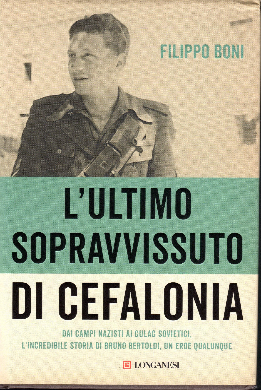 L'ultimo sopravvissuto di Cefalonia