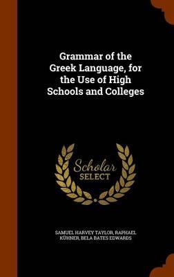 Grammar of the Greek...