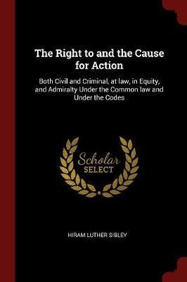 The Right to and the Cause for Action