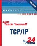 Sams Teach Yourself TCP/IP in 24 Hours, Third Edition