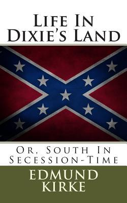 Life in Dixie's Land