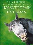 One Hundred Ways for a Horse to Train Its Human