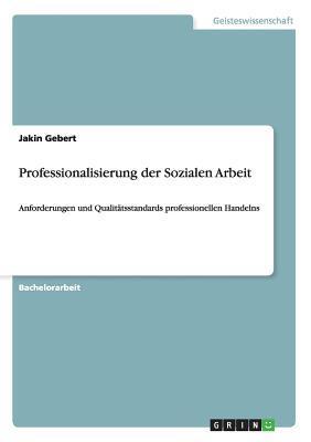 Professionalisierung der Sozialen Arbeit