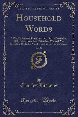 Household Words, Vol. 14
